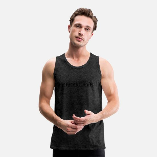 Wedding Vows Tank Tops - enslaved husband - Men's Premium Tank Top charcoal grey