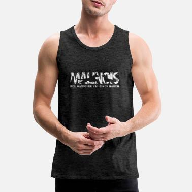 German Malinois lettering & saying - Men's Premium Tank Top