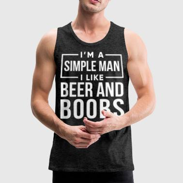 I'm a simple man shirt - Men's Premium Tank Top