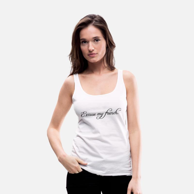 Excuse My French Tanktops - excuse my french Tops - Vrouwen premium tank top wit