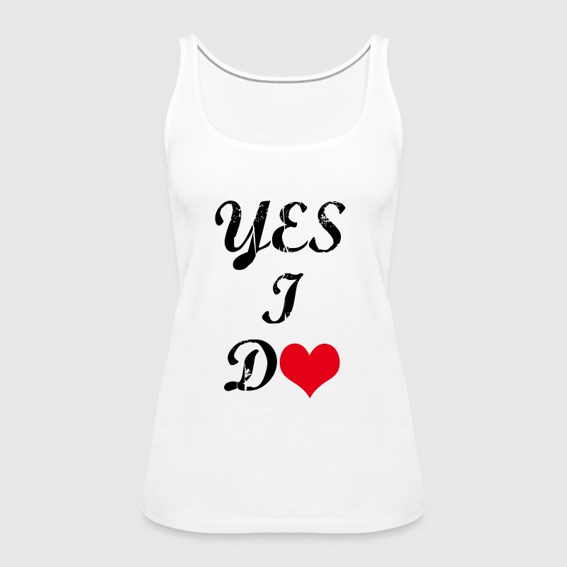 would you marry me-yes i do - Women's Premium Tank Top