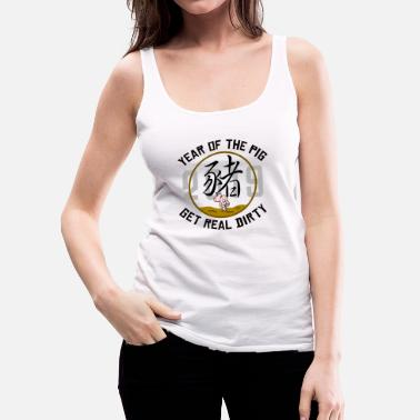 1995 Year Of The Pig 2019 Get Dirty - Women's Premium Tank Top