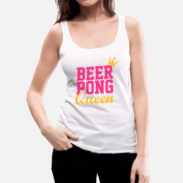 Beerpong Beer Pong Queen - Frauen Premium Tank Top