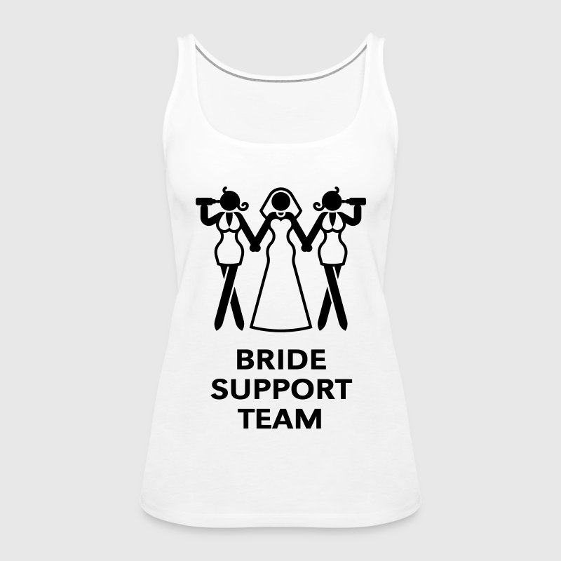 Bride Support Team (Hen Night, Bachelorette Party) - Women's Premium Tank Top