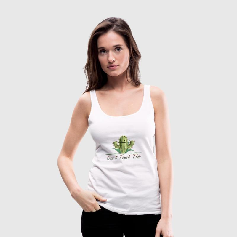 Can not Touch This - Cactus Zomerhemd - Vrouwen Premium tank top