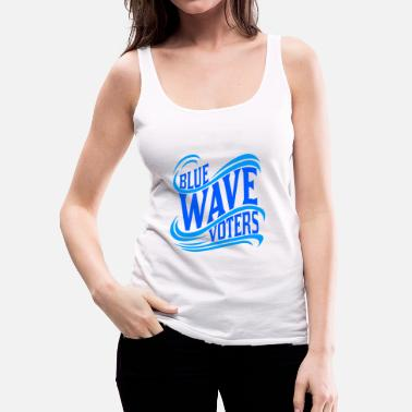 Democraat Politieke democraat Blue Wave Stem - Vrouwen Premium tank top