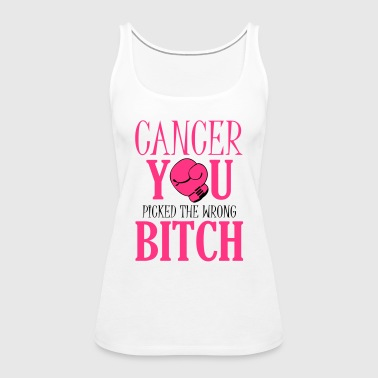 Cancer - you picked the wrong - Women's Premium Tank Top