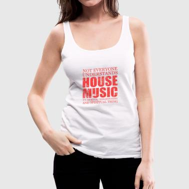 House music - Women's Premium Tank Top