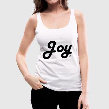 JOY ® - Women's Premium Tank Top