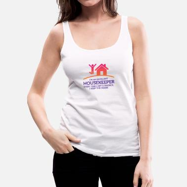 Just Everytime I Get A Divorce, I Keep The House! - Women's Premium Tank Top