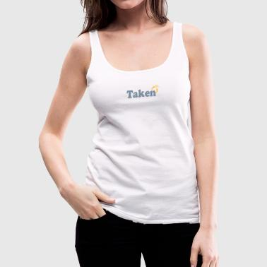 Taken - Frauen Premium Tank Top