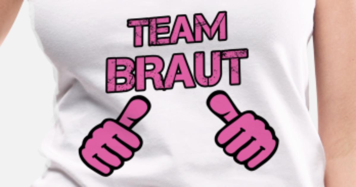 JGA Team Braut Junggesellinnenabschied Daumen hoch Frauen Premium Tanktop    Spreadshirt cd3f6d5804