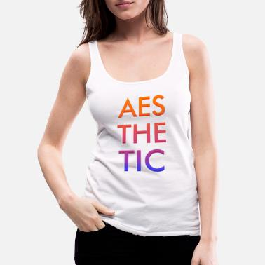 Aesthetics Aesthetic - Women's Premium Tank Top