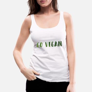 Vegan Go Vegan - Frauen Premium Tank Top