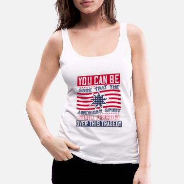 Police Patriot Day American Spirit wants prevail - Women's Premium Tank Top