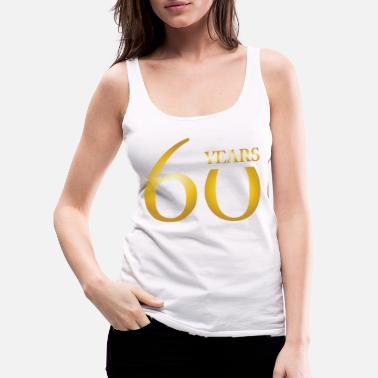 30 År 60th birthday birthday gift birthday honor day - Premium singlet for kvinner