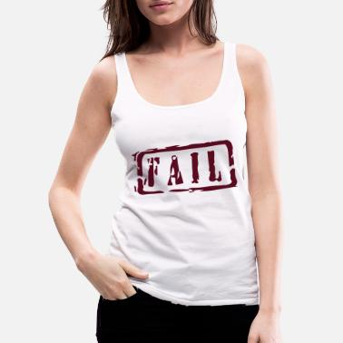 Writing fail writing - Premium tank top damski