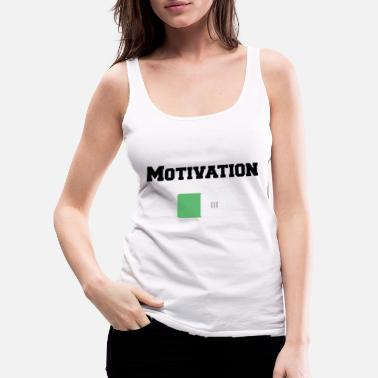 Motivation Motivation Sur Motivations Motiv Weiss - Débardeur premium Femme