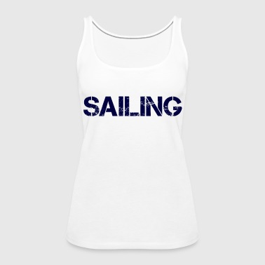 Sailing Navy - Frauen Premium Tank Top