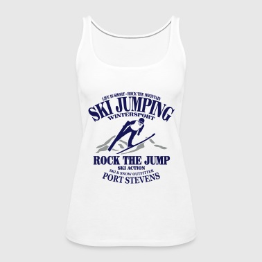 ski jumping - ski flying - skijumper - Women's Premium Tank Top