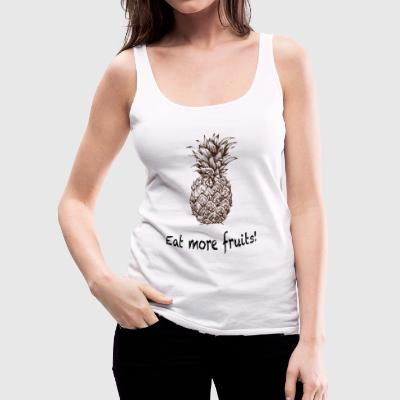 Eat more fruits! - Women's Premium Tank Top