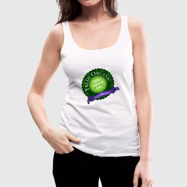 fresh organic 100% natural eco friendly girl - Women's Premium Tank Top