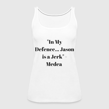Jason is a Jerk - Women's Premium Tank Top
