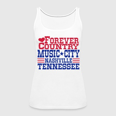 forever country music city nashville tennessee - Women's Premium Tank Top