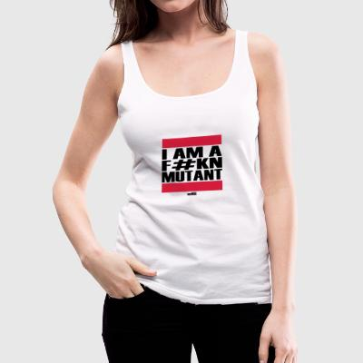 I am a mutant - Frauen Premium Tank Top