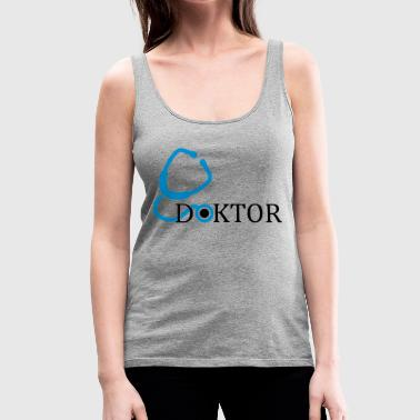 Doctor - Women's Premium Tank Top