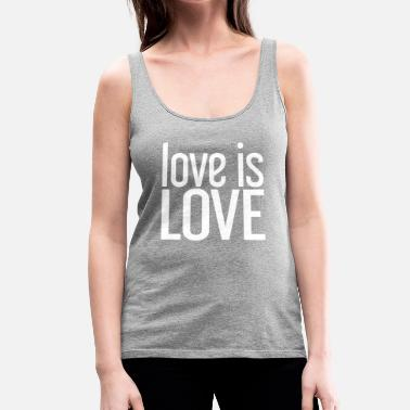 Gay Pride Love is Love Gay Pride LGBT - Vrouwen Premium tank top
