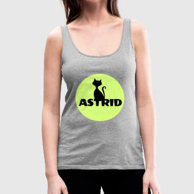 Astrid Name Katze Vollmond Namenstag - Frauen Premium Tank Top