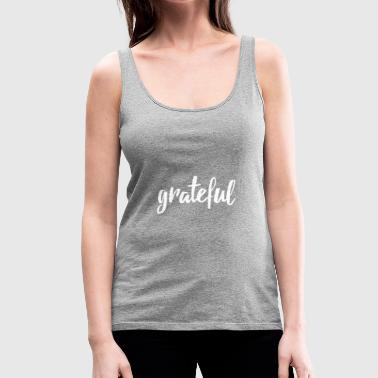 grateful handlettered - Women's Premium Tank Top