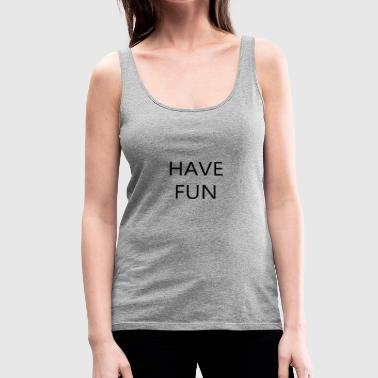FUN - Women's Premium Tank Top