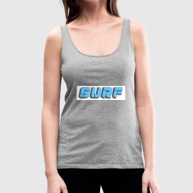 Surf surfing surfing - Women's Premium Tank Top
