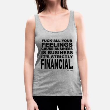 Business Business is Business - Women's Premium Tank Top