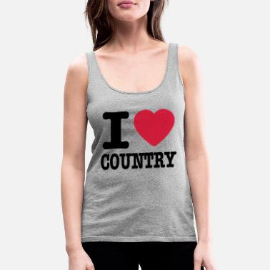Country i love country / i heart country - Premium tanktop dame