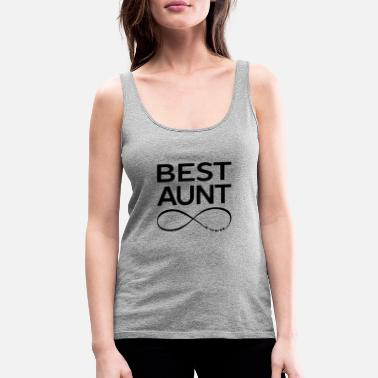 Best For Aunt BEST AUNT EVER - Women's Premium Tank Top
