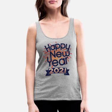 Cute Happy New Year 2021 Celebration Banner Fireworks - Women's Premium Tank Top