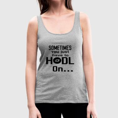 Gift Hodl Hold on DASH crypto crypto coin - Women's Premium Tank Top