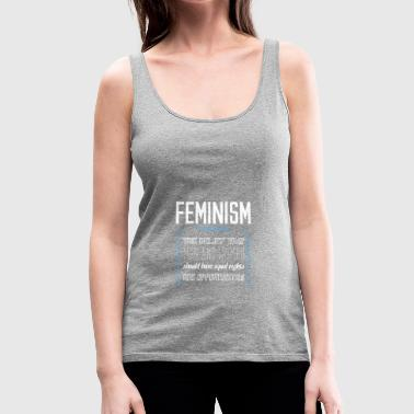 Feminism definition - Women's Premium Tank Top