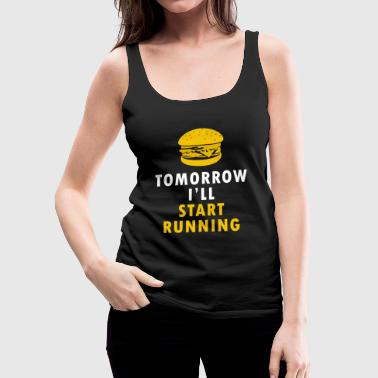 Tomorrow Tomorrow - Frauen Premium Tank Top