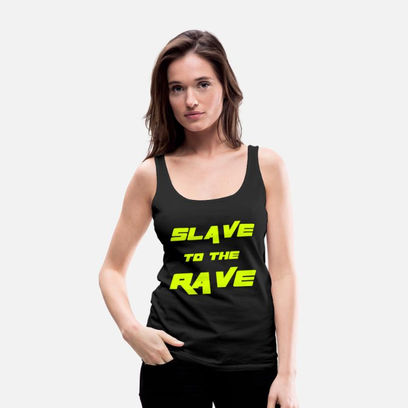 Rave Tank Tops - Slave To The Rave - Women's Premium Tank Top black