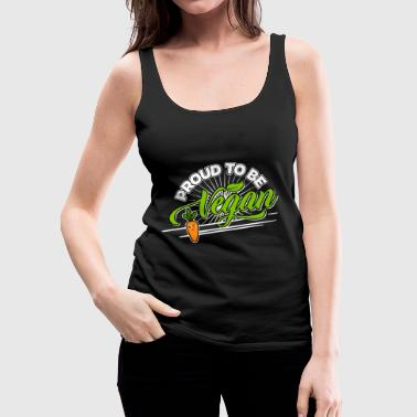 Vegan - Proud to be Vegan (Carrot) - Women's Premium Tank Top