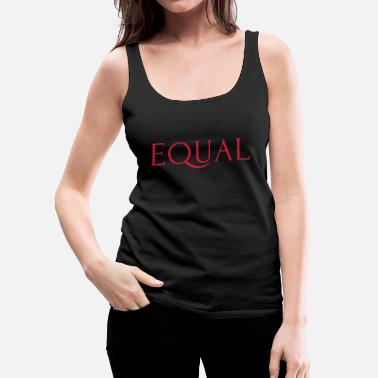 Equalizer Equal - Women's Premium Tank Top