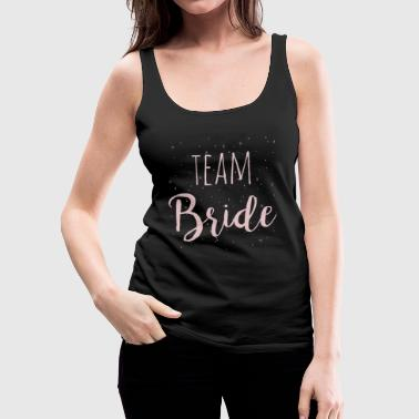 Team Bride Pink - Vrouwen Premium tank top