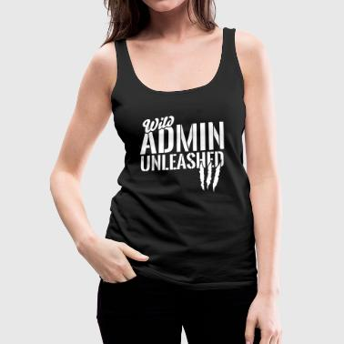 Wild Admin unleashed - Frauen Premium Tank Top