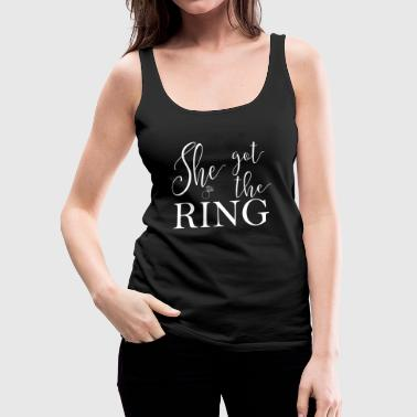 she_got_the_ring - Vrouwen Premium tank top