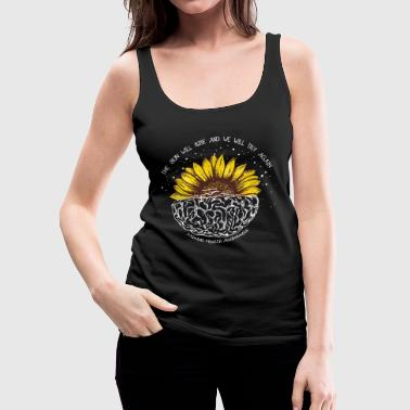 Sun The sun will rise and we will try again - Women's Premium Tank Top