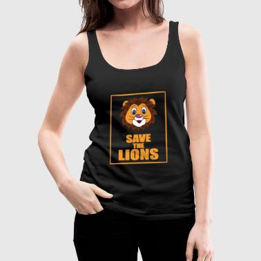 Save the Lions - Save the Lion - Women's Premium Tank Top